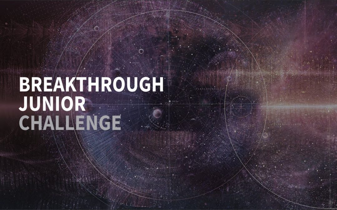 The Breakthrough Junior Challenge is back!